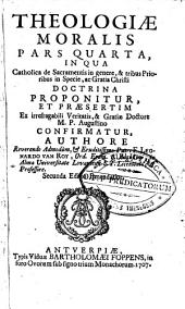Theologiae moralis ... secunda editio emendatior: Volume 4
