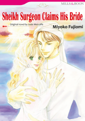 SHEIKH SURGEON CLAIMS HIS BRIDE: Mills & Boon Comics
