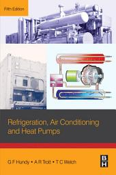 Refrigeration, Air Conditioning and Heat Pumps: Edition 5