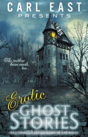 Erotic Ghost Stories and Things that Go Bump in the Night PDF