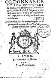 Ordonnance du Roy, contenant le poix et pris des especes d'Or et d'Argent ausquelles ledict seigneur a permis avoir cours et mise en son royaume... Avec le descry tant des monnoyes rongnées et légères (Saint-Germain-en-Laye, 17 août 1561)