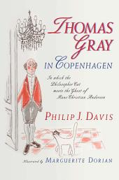 Thomas Gray in Copenhagen: In Which the Philosopher Cat Meets the Ghost of Hans Christian Andersen
