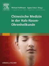 Chinesische Medizin in der Hals-Nasen-Ohrenheilkunde