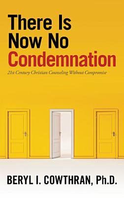 There Is Now No Condemnation