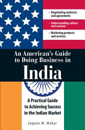 An American's Guide to Doing Business in India