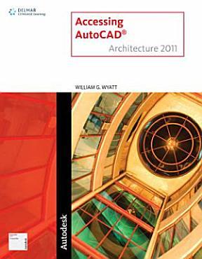 Accessing AutoCAD Architecture 2011 PDF