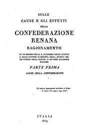 Sulle cause e gli effetti della confederazione Renana: ragionamento di un membro della R. accademia delle scienze e belle lettere di Berlino. Cause della confederazione, Volume 1