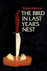 The Bird In Last Year S Nest Book PDF