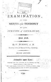 An Examination of the Merits and Tendency of The Pursuits of Literature: Volumes 1-2