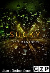 Sucky: Short Story