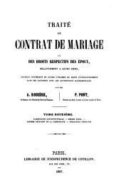 Traité du contrat de mariage et des droits respectifs des époux, relativement à leurs biens: Volume2
