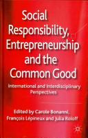 Social Responsibility  Entrepreneurship and the Common Good PDF
