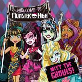 Monster High: Meet the Ghouls!