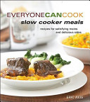 Everyone Can Cook Slow Cooker Meals PDF