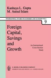 Foreign Capital, Savings and Growth: An International Cross-Section Study