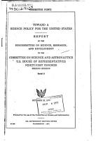 Toward a Science Policy for the United States  Report of the Subcommittee on Science  Research  and Development to the     October 15  1970 PDF