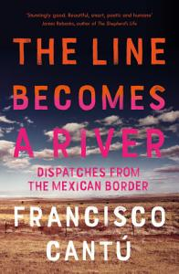 The Line Becomes A River Book