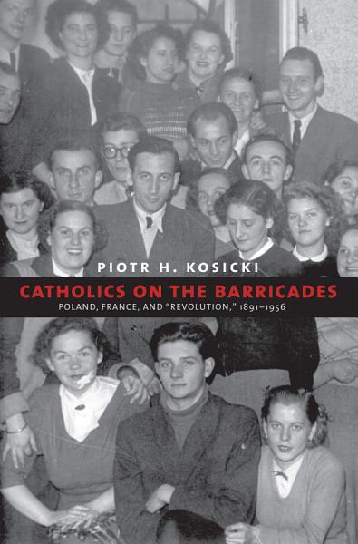 Catholics on the Barricades