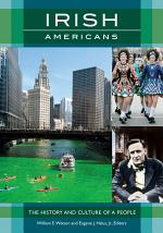 Irish Americans: The History and Culture of a People