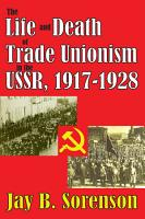 The Life and Death of Trade Unionism in the USSR  1917 1928 PDF