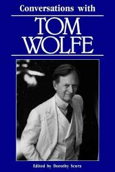 Conversations with Tom Wolfe PDF