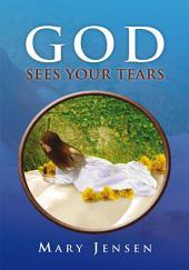 God Sees Your Tears