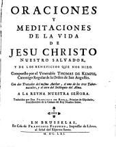Oraciones y meditaciones de la vida de Jesu Christo nuestro salvador y de los beneficios que nos hizo