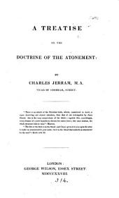 A treatise on the doctrine of the Atonement