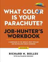 What Color Is Your Parachute  Job Hunter s Workbook  Sixth Edition PDF