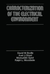 Characterization of the Electrical Environment