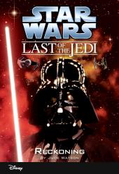 Star Wars: The Last of the Jedi: Reckoning