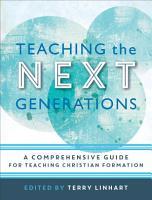 Teaching the Next Generations PDF