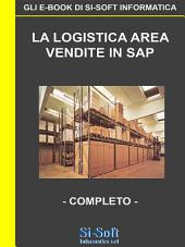 La Logistica Area Vendite in SAP - completo