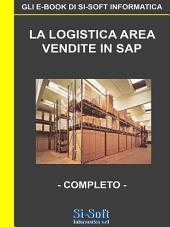 La Logistica Area Vendite in SAP - completo