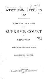 Wisconsin Reports: Volume 90