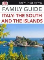 Eyewitness Travel Family Guide Italy  The South   the Islands PDF