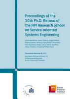 Proceedings of the 10th Ph D  Retreat of the HPI Research School on Service oriented Systems Engineering PDF