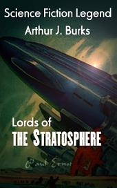 Lords of the Stratosphere: Science Fiction Lengend
