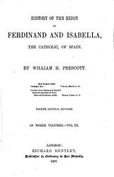 History Of The Reign Of Ferdinand And Isabella Eighth Edition Revised With Portraits  Book PDF