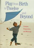 Play from Birth to Twelve and Beyond PDF