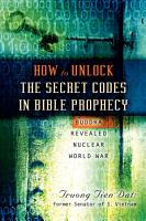 How to Unlock the Secret Codes in Bible Prophecy PDF