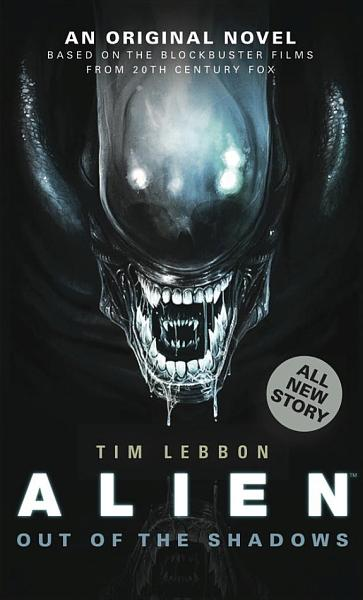 Download Alien  Out of the Shadows  Novel 1  Book