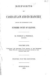Reports of Cases at Law and in Chancery Argued and Determined in the Supreme Court of Illinois: Volume 57