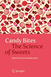 Candy Bites: The Science of Sweets