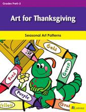 Art for Thanksgiving: Seasonal Art Patterns