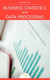 Business Statistics and Data Processing: by Knowledge flow