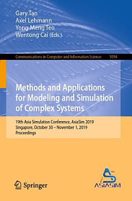 Methods and Applications for Modeling and Simulation of Complex Systems PDF