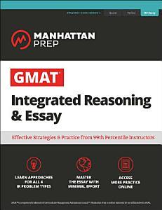 GMAT Integrated Reasoning   Essay Book