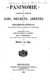 Pasinomie: collection complète des lois, décrets, ordonnances, arrêtés et règlements généraux qui peuvent être invoqués en Belgique