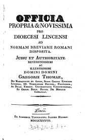Officia Propria & Novissima Pro Dioecesi Lincensi Ad Normam Breviarii Romani Disposita